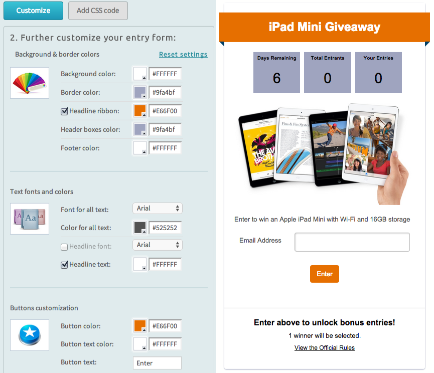 Customize designs of giveaways