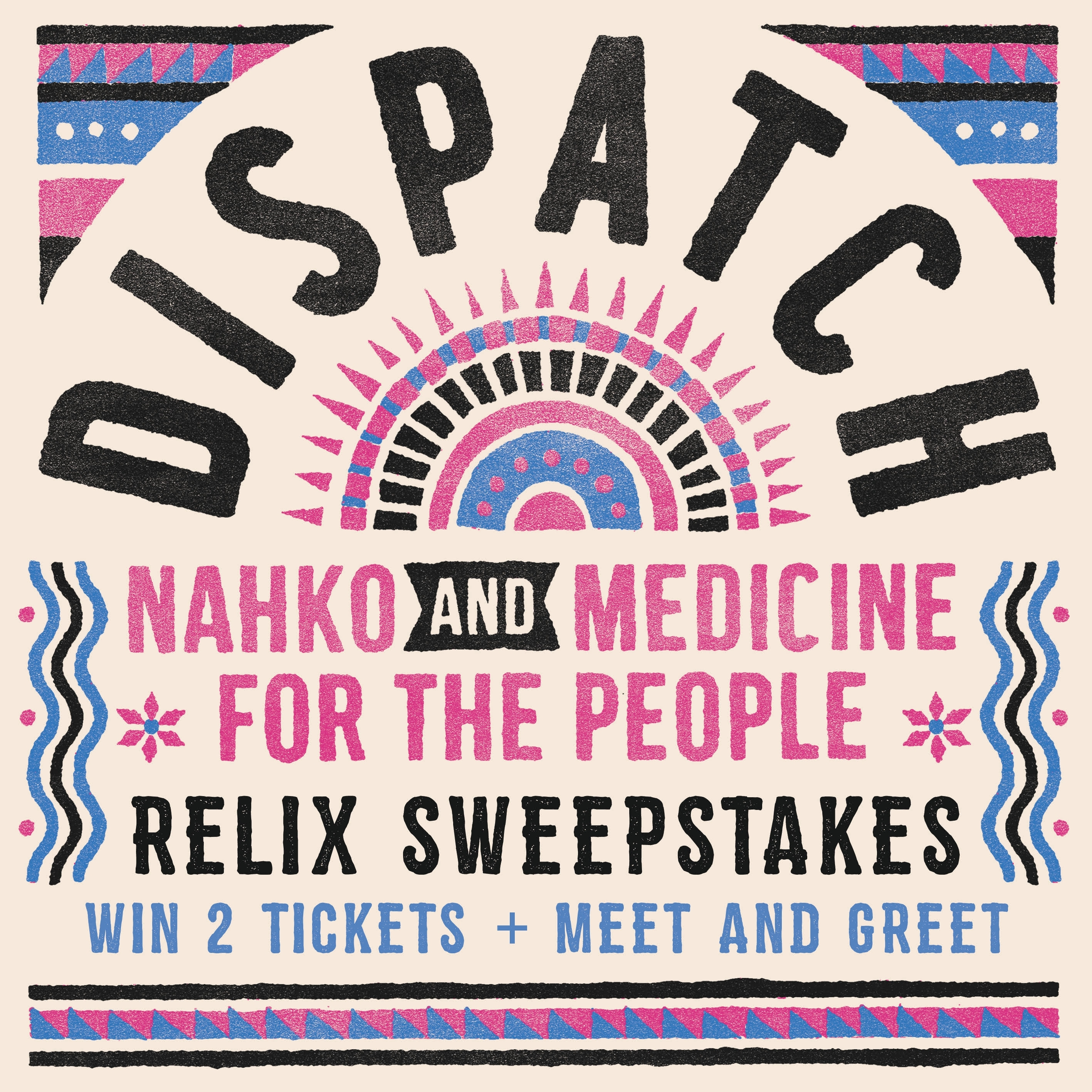 Win Two Tickets And A Meet And Greet With Dispatch On Their 2018