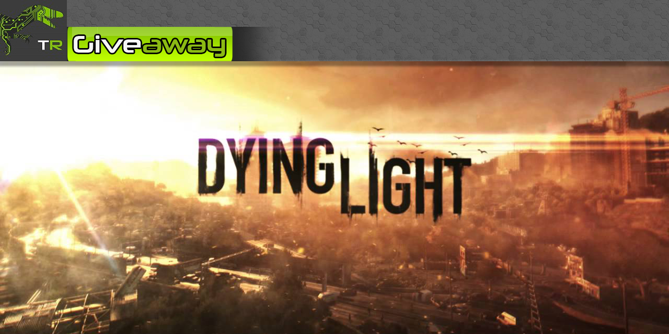 TechRaptor Weekly Giveaway - Dying Light for PS4 (1/28-2/4/2015)